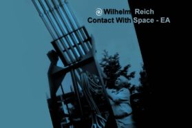 Wilhelm Reich: Contact With Space – EA